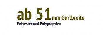 ab 51 mm Gurtbreite