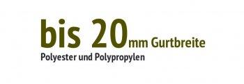 bis 20 mm Gurtbreite